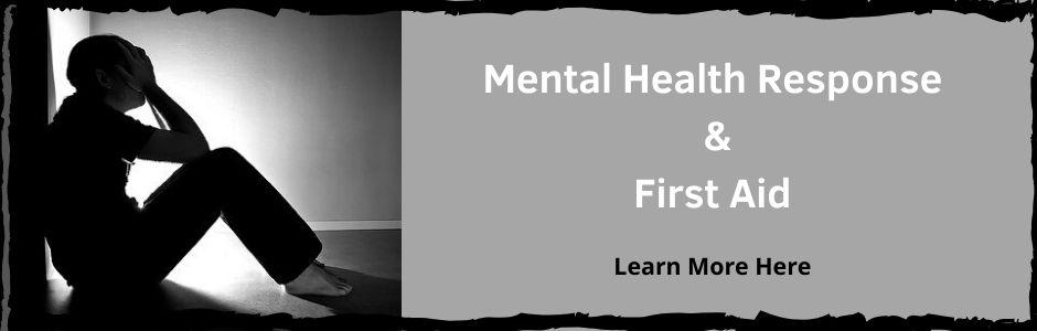 Mental Health Response & First Aid